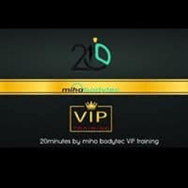 20 MINUTES BY MIHA BODYTEC VIP TRAINING